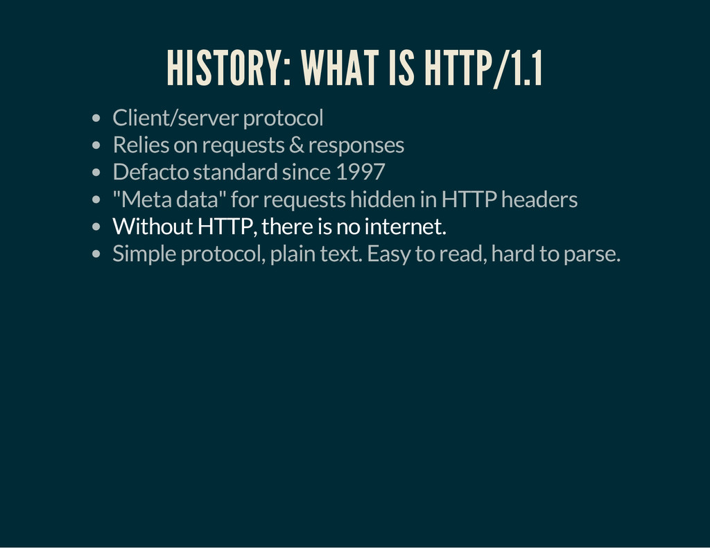 HISTORY: WHAT IS HTTP/1.1 Client/server protoco...