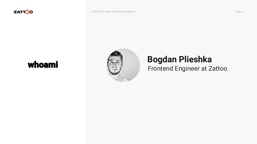 24.09.2019, React Open Source Meetup Page 2 Bog...
