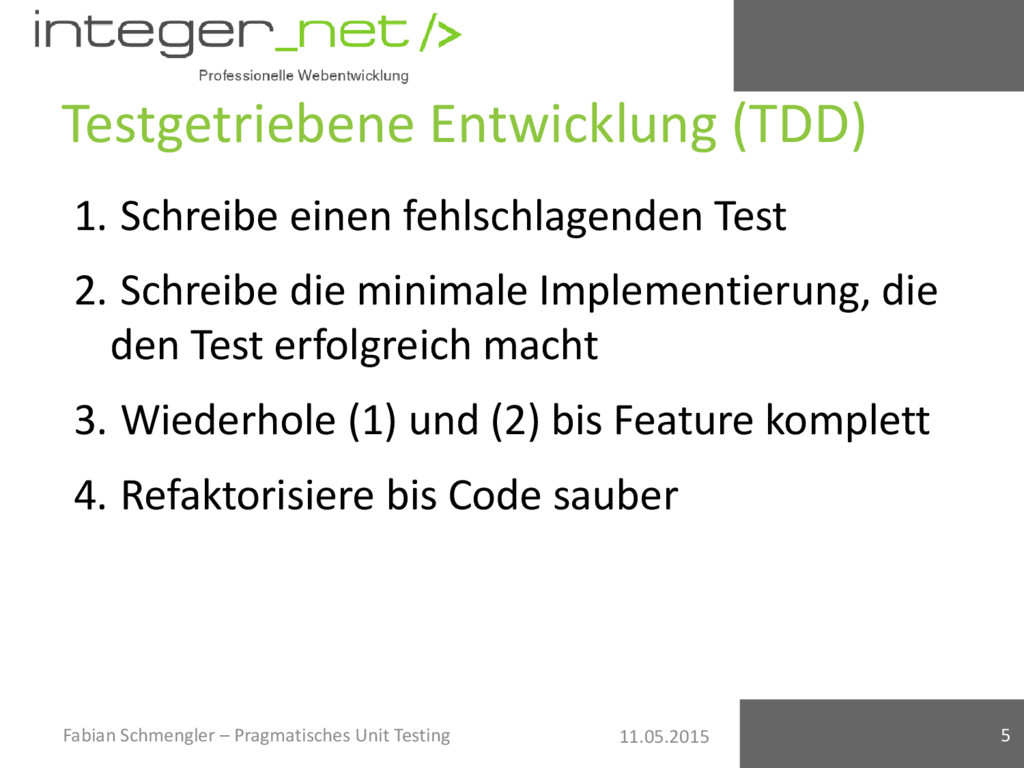 11.05.2015 Testgetriebene Entwicklung (TDD) 1. ...