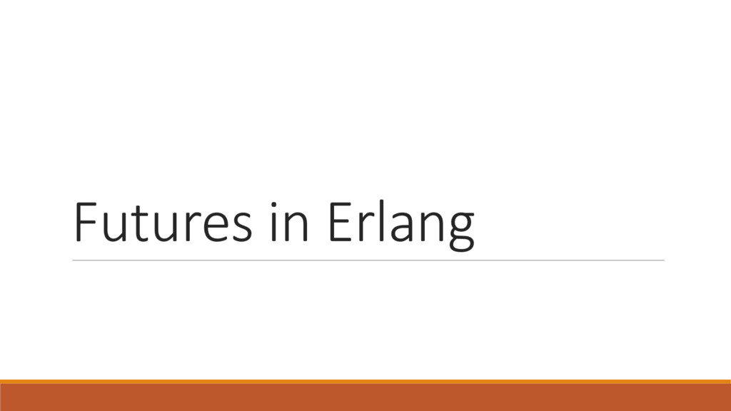 Futures in Erlang