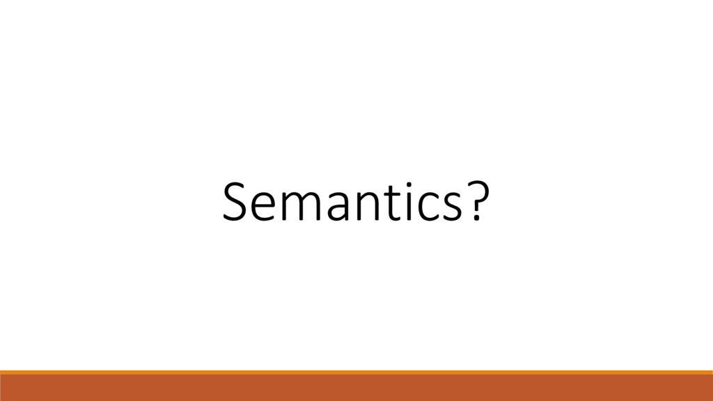 Semantics?