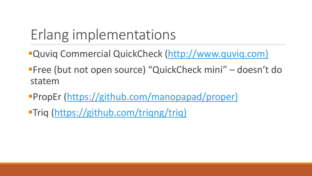Erlang implementations §Quviq Commercial QuickC...