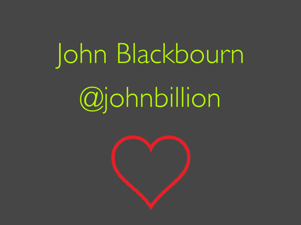 John Blackbourn @johnbillion
