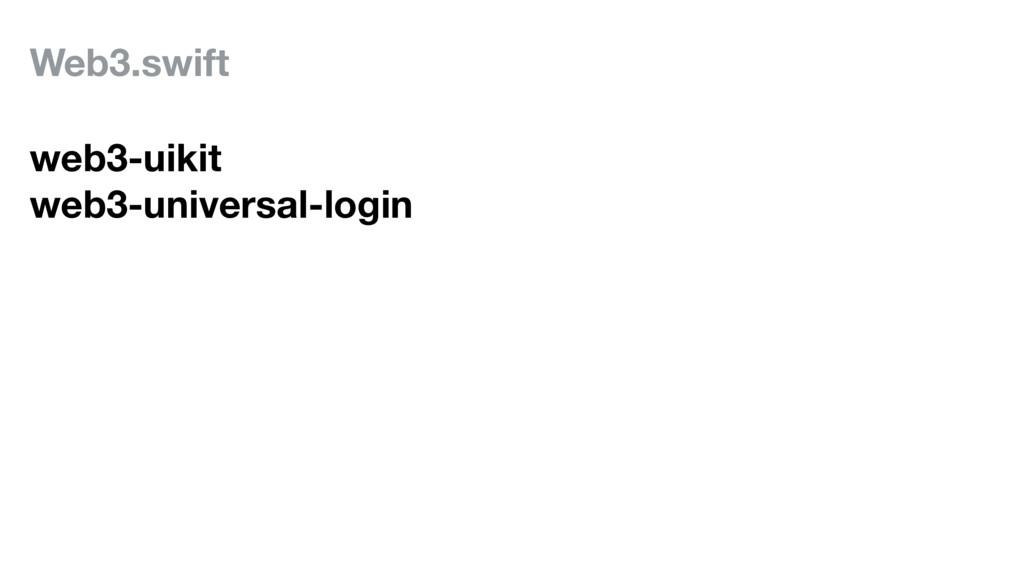 Web3.swift web3-uikit web3-universal-login