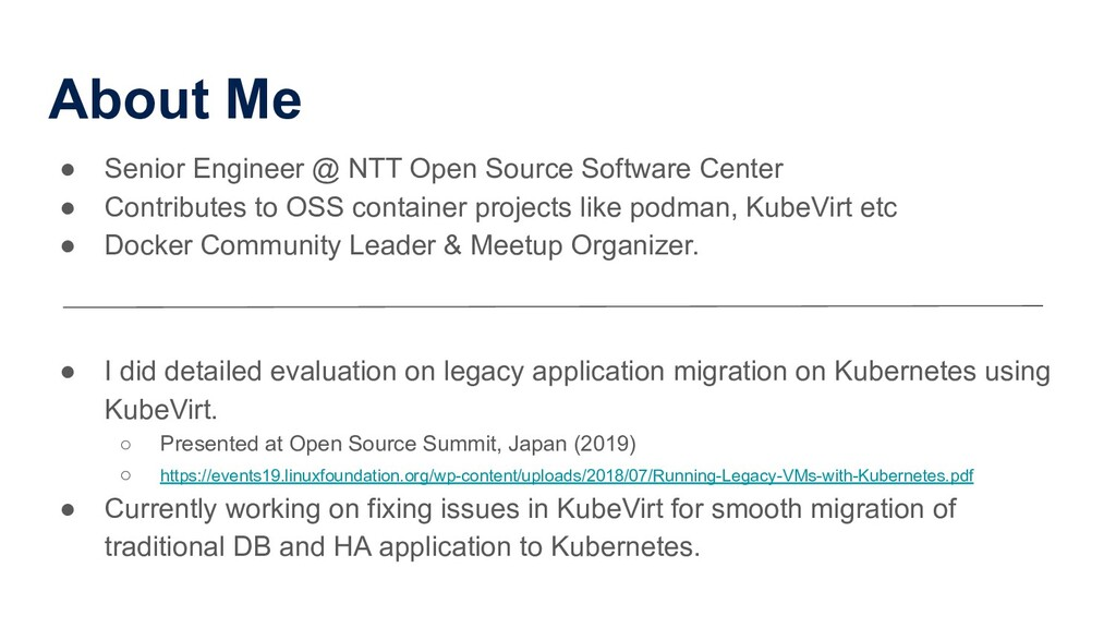 About Me ● Senior Engineer @ NTT Open Source So...