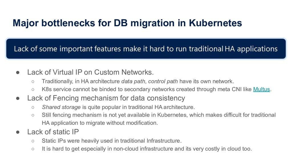 Major bottlenecks for DB migration in Kubernete...