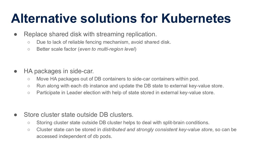 Alternative solutions for Kubernetes ● Replace ...