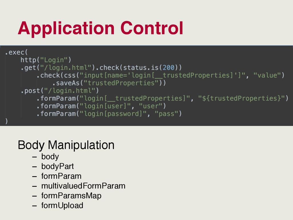 Application Control Body Manipulation – body –...