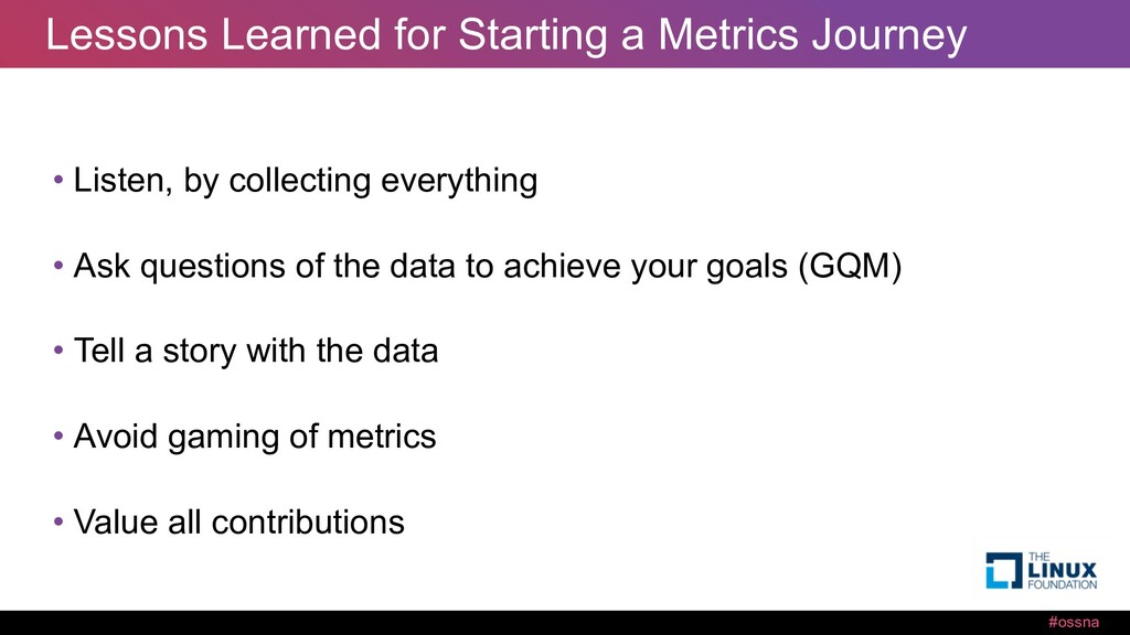 #ossna Lessons Learned for Starting a Metrics J...