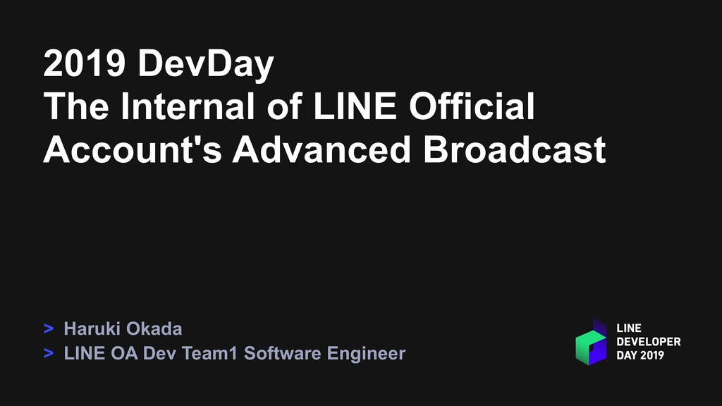 2019 DevDay The Internal of LINE Official Accou...