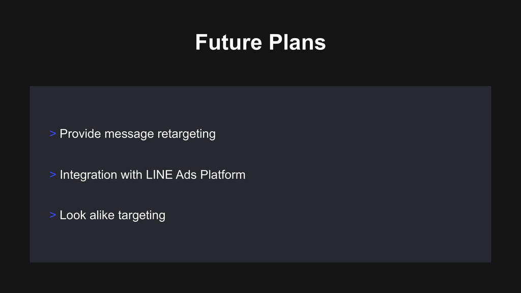 > Provide message retargeting Future Plans > In...