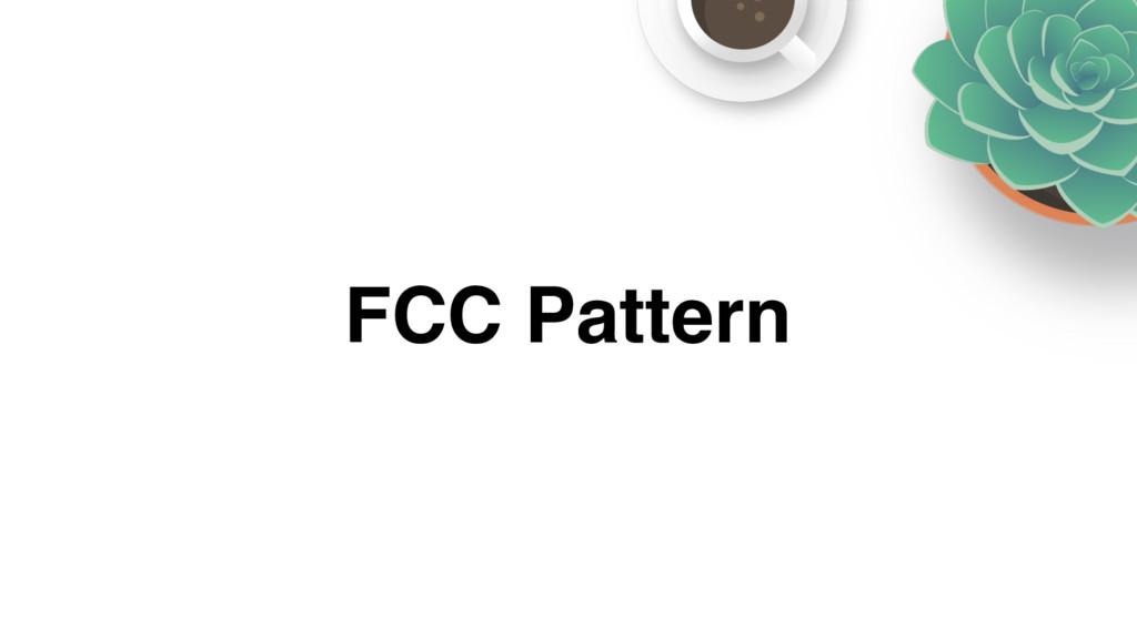 FCC Pattern