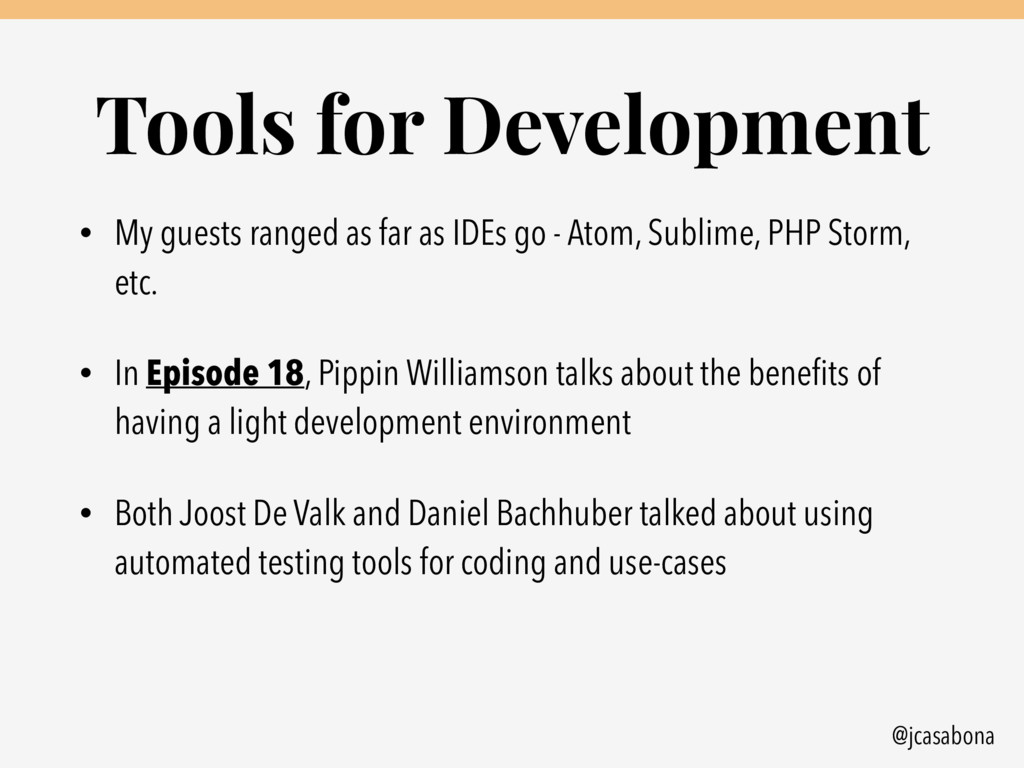 @jcasabona Tools for Development • My guests ra...