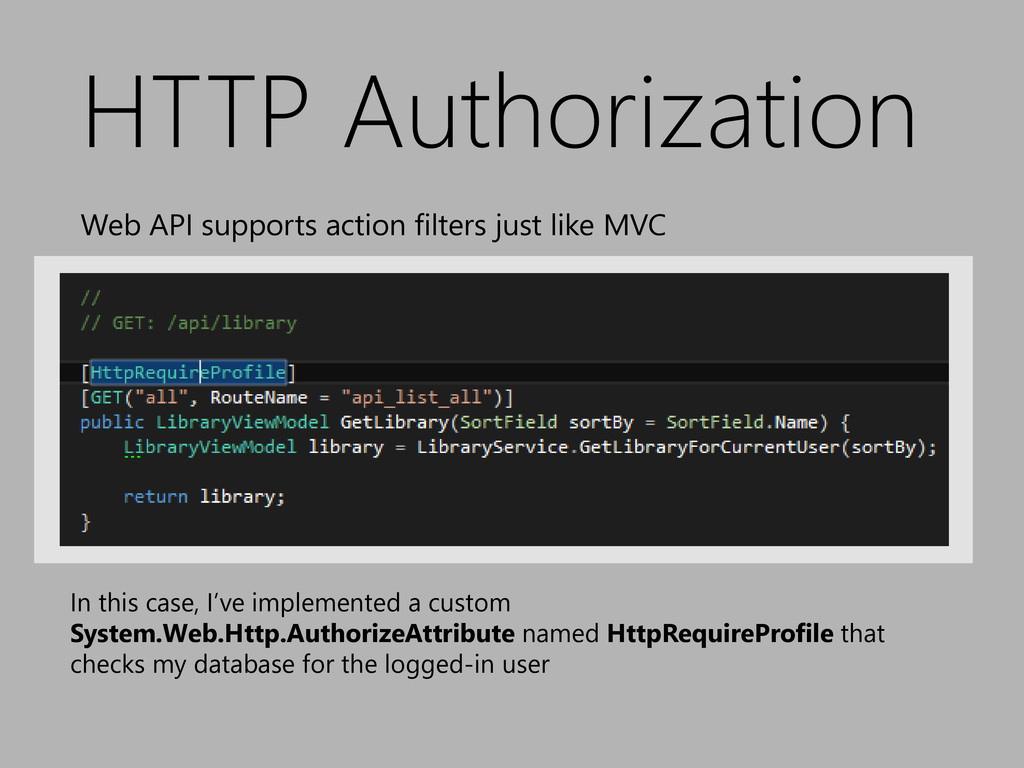 HTTP Authorization Web API supports action filt...