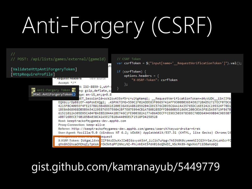 Anti-Forgery (CSRF) gist.github.com/kamranayub/...