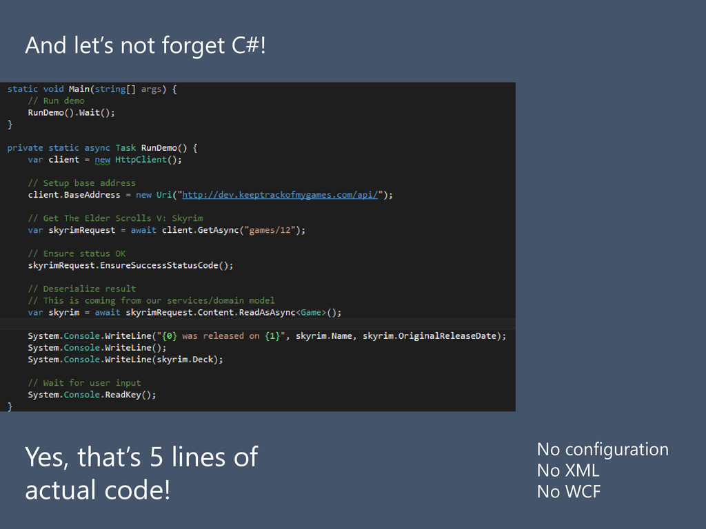 And let's not forget C#! Yes, that's 5 lines of...