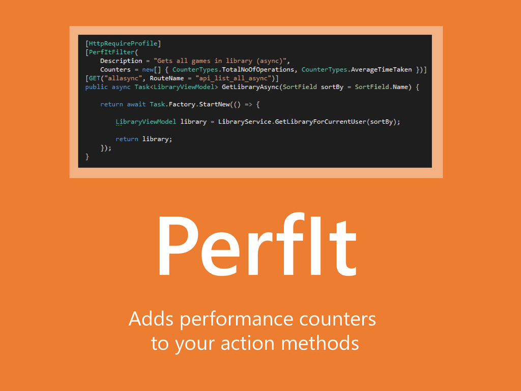 PerfIt Adds performance counters to your action...