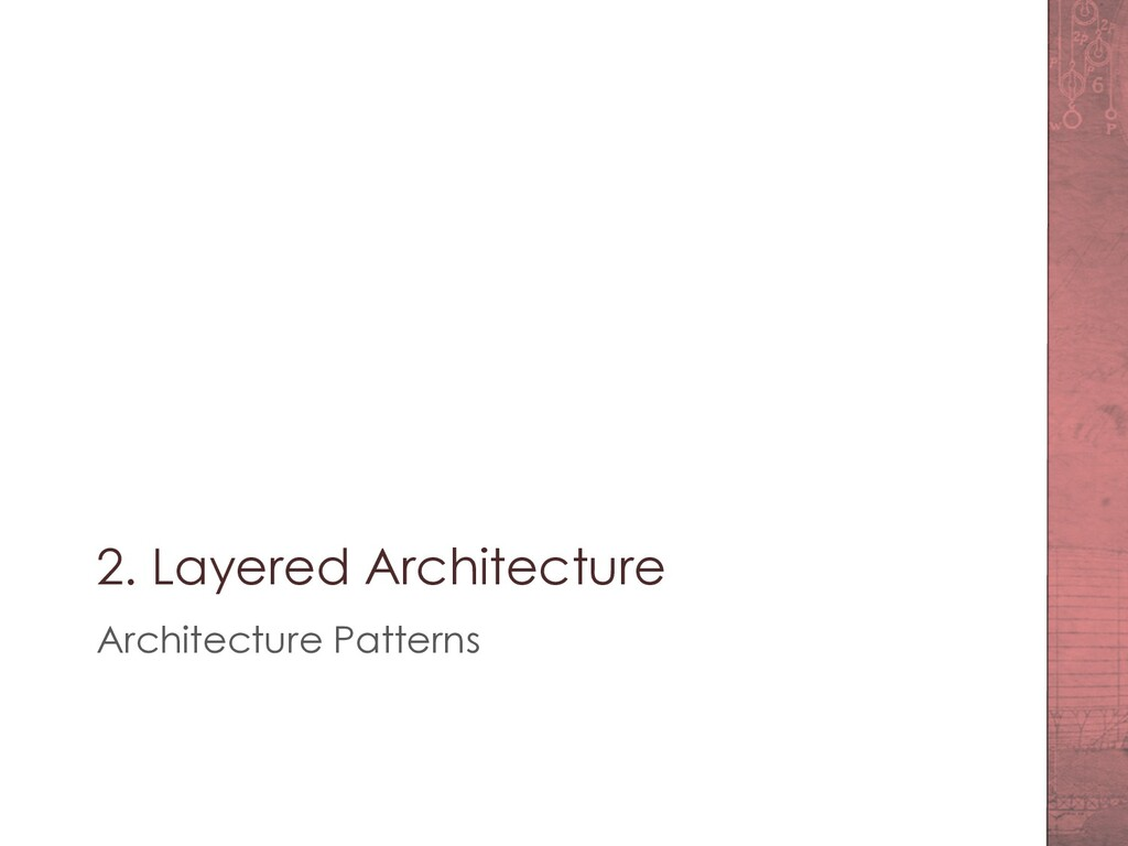 2. Layered Architecture Architecture Patterns