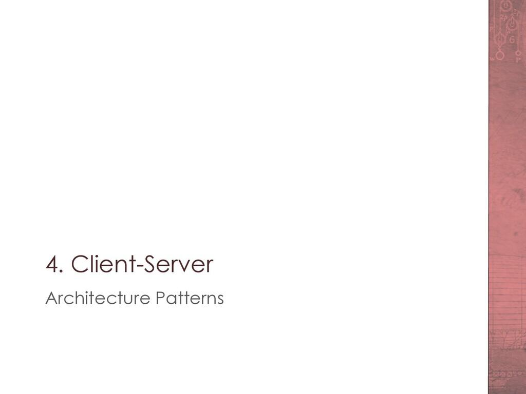 4. Client-Server Architecture Patterns