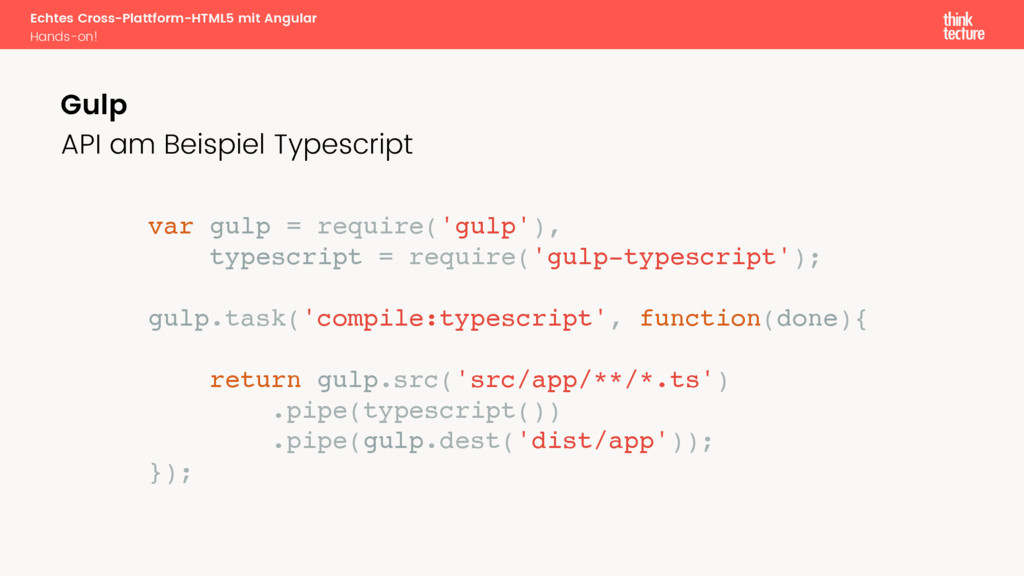 var gulp = require('gulp'), typescript = requir...