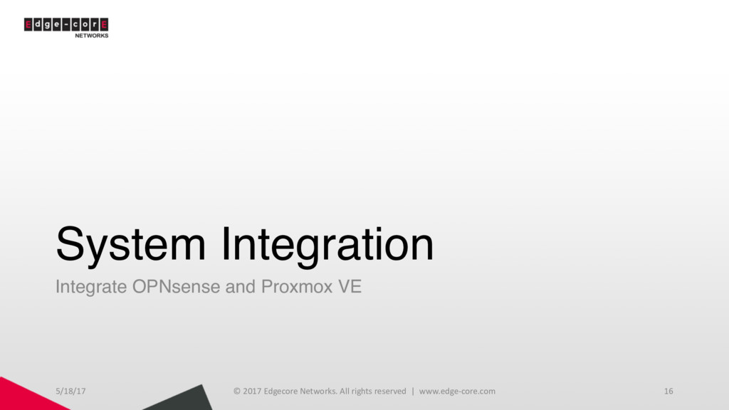 System Integration Integrate OPNsense and Proxm...