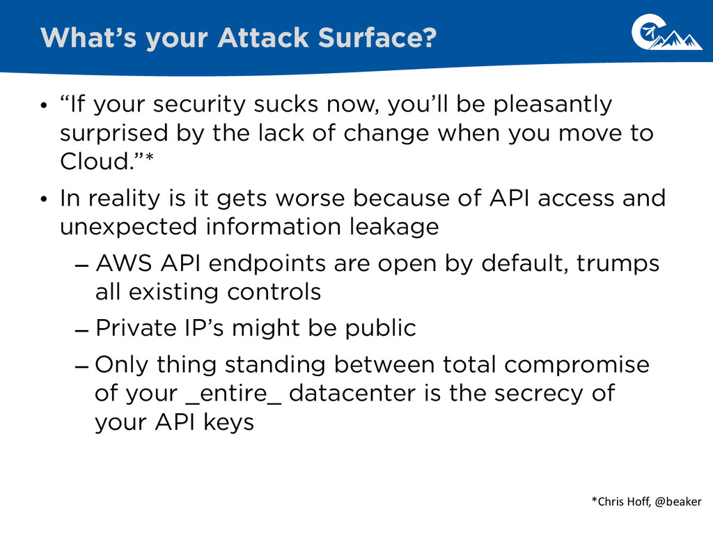 "• ""If your security sucks now, you'll be pleasa..."
