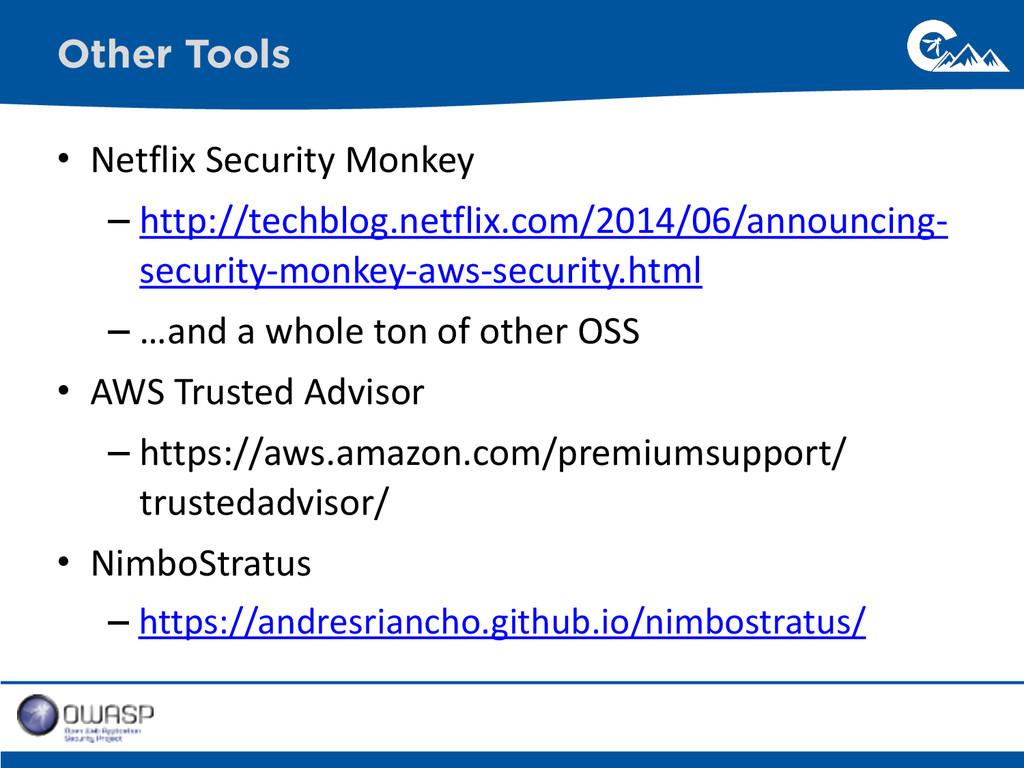 • Netflix Security Monkey  – http://te...