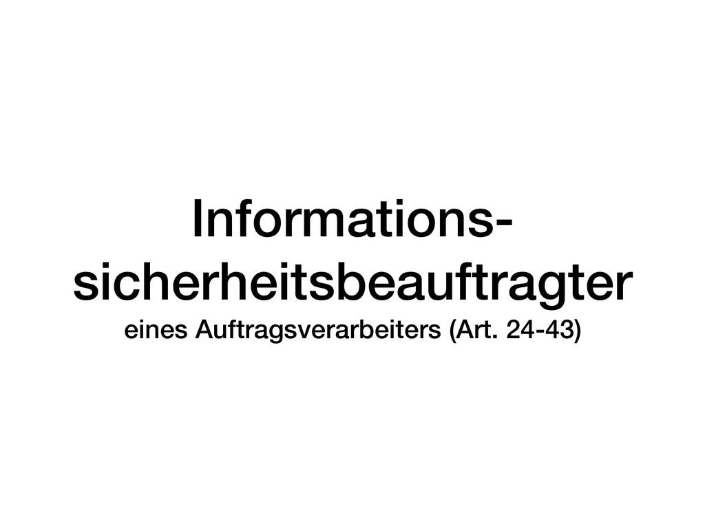 Informations- sicherheitsbeauftragter eines Au...