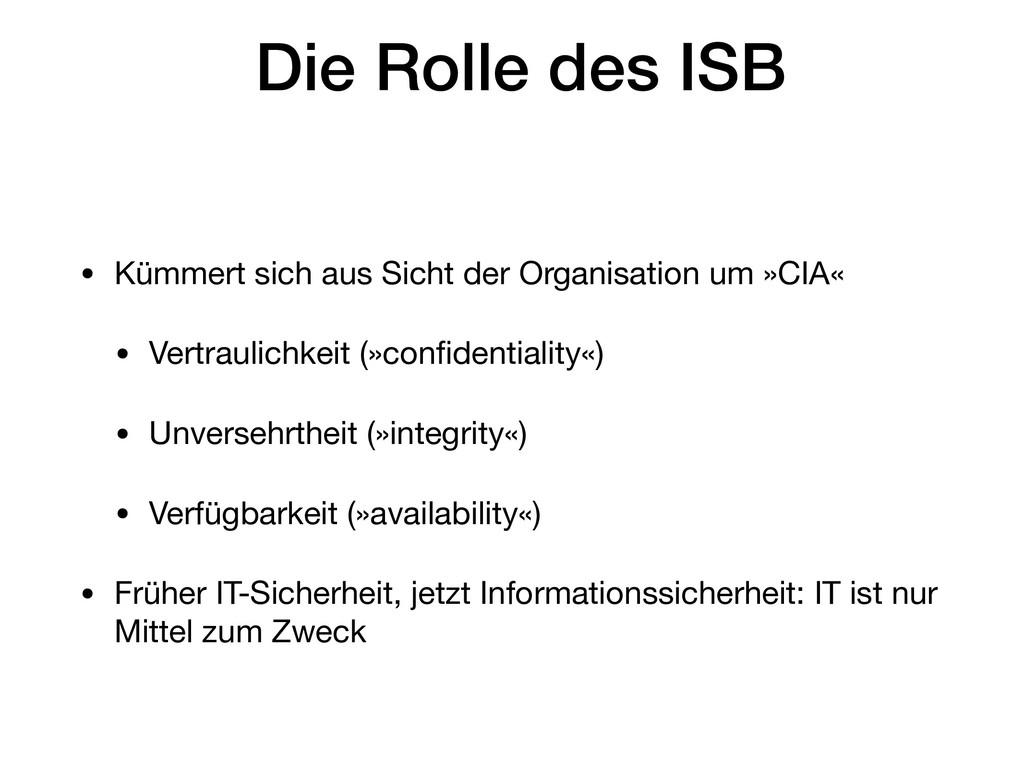 Die Rolle des ISB • Kümmert sich aus Sicht der ...