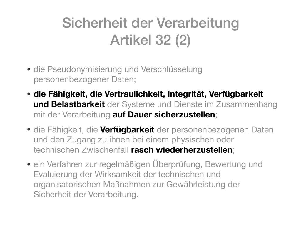 Sicherheit der Verarbeitung Artikel 32 (2) • di...