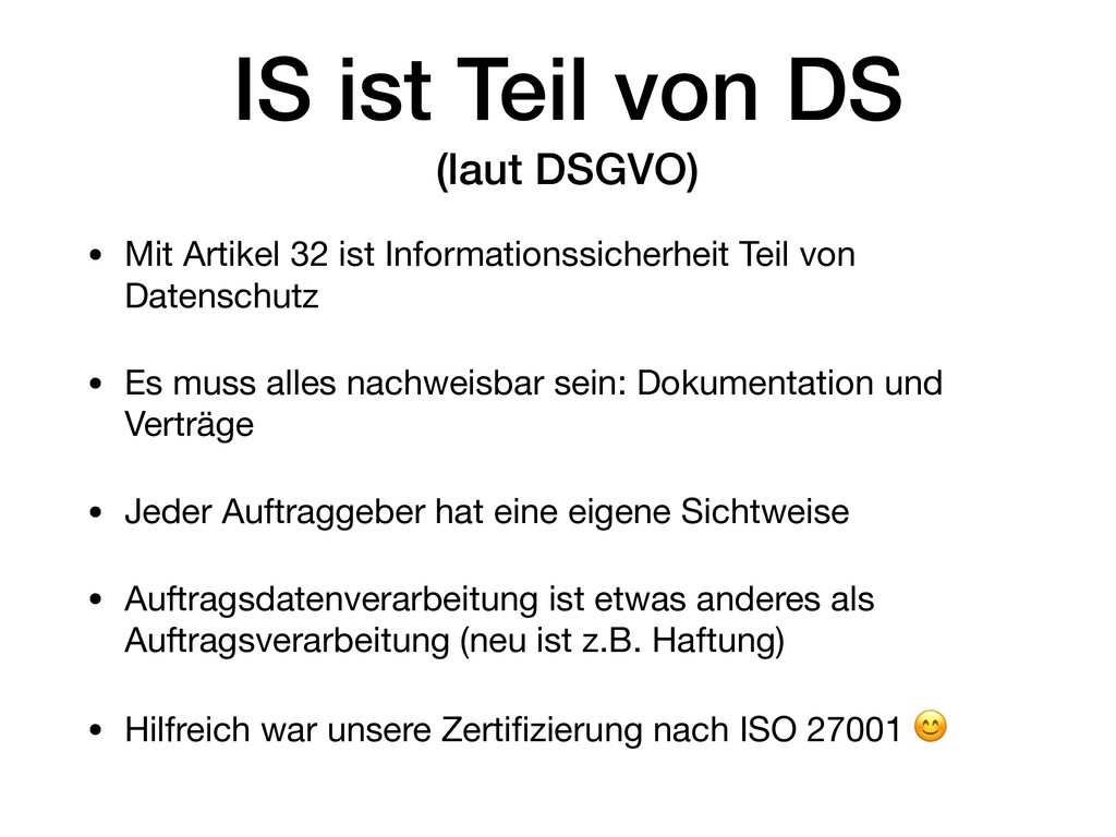 IS ist Teil von DS (laut DSGVO) • Mit Artikel ...