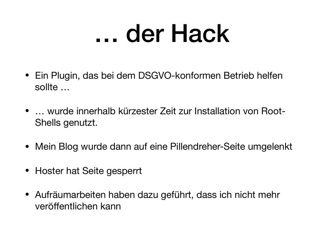 … der Hack • Ein Plugin, das bei dem DSGVO-konf...