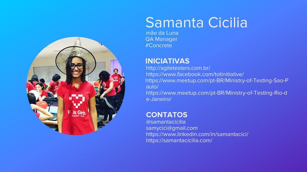 Samanta Cicilia mãe da Luna QA Manager #Concret...