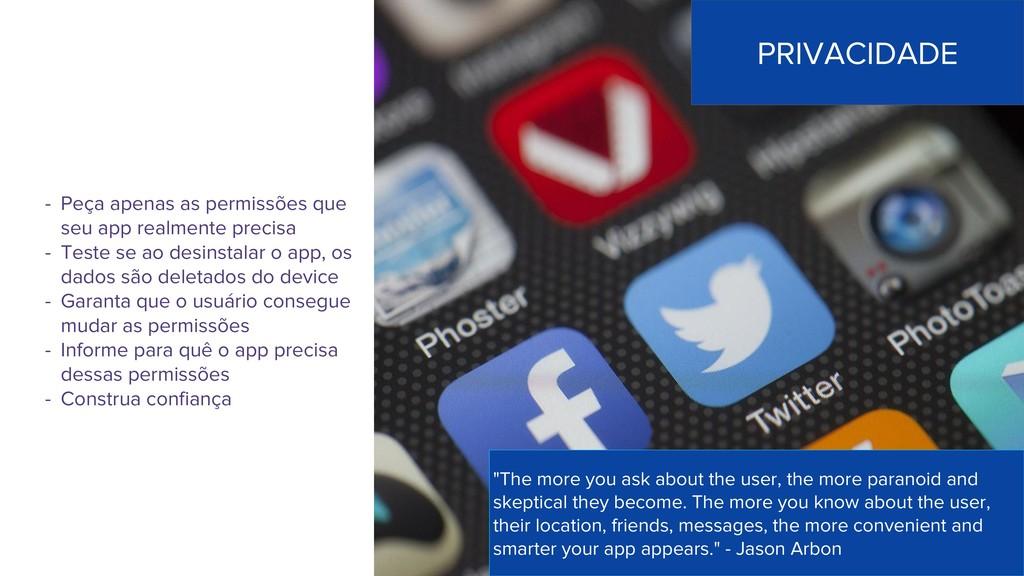 - Peça apenas as permissões que seu app realmen...