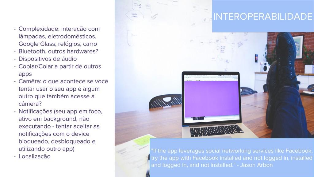 - Complexidade: interação com lâmpadas, eletrod...