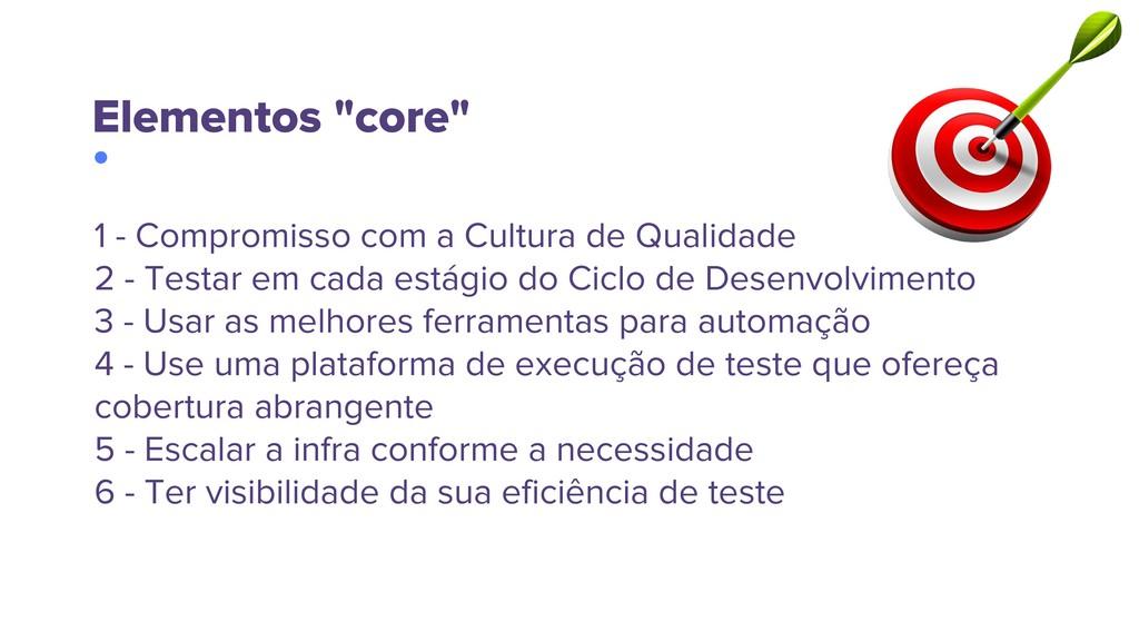 "Elementos ""core"" 1 - Compromisso com a Cultura ..."