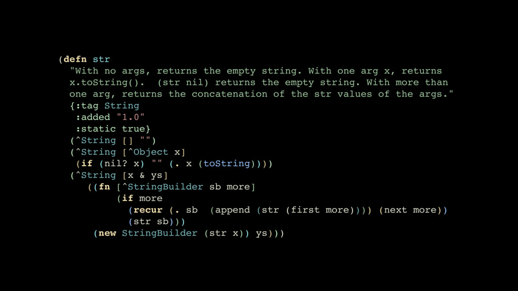 "(defn str ""With no args, returns the empty stri..."