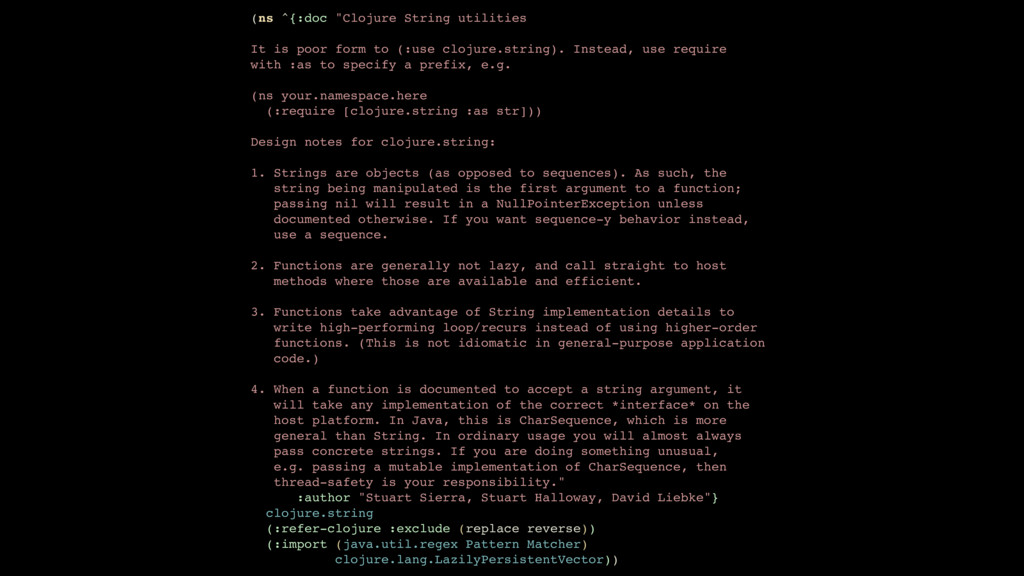 "(ns ^{:doc ""Clojure String utilities It is poor..."