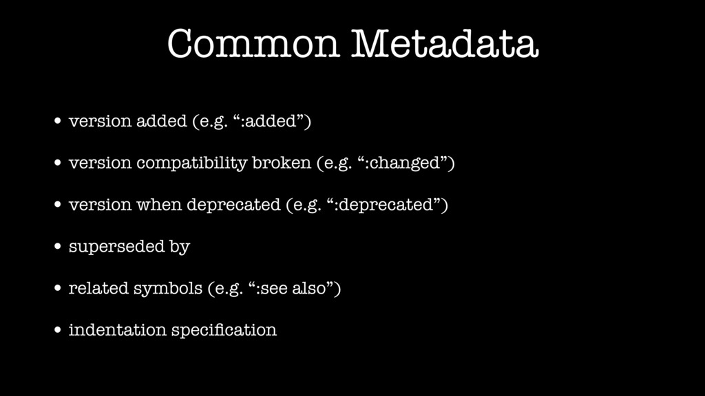 "Common Metadata • version added (e.g. "":added"")..."