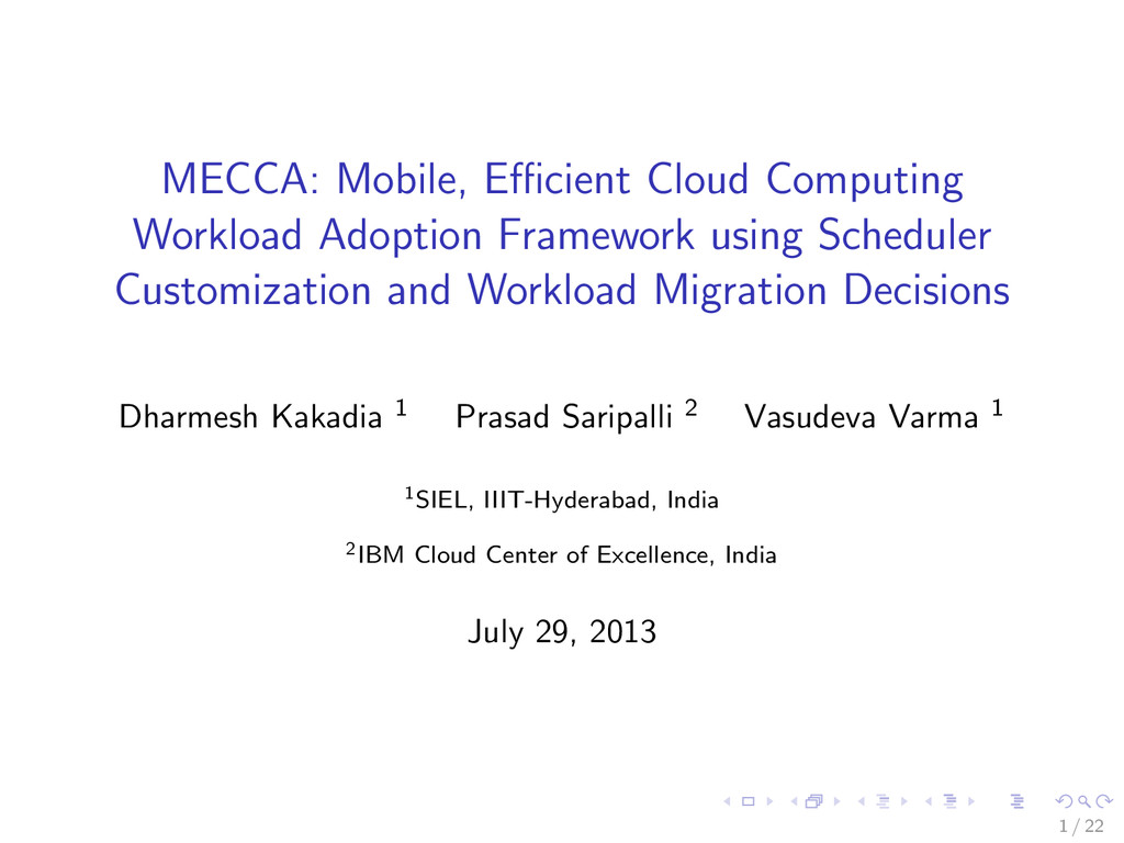 MECCA: Mobile, Efficient Cloud Computing Workload...