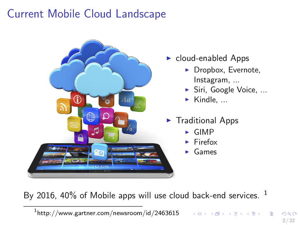 Current Mobile Cloud Landscape cloud-enabled Ap...