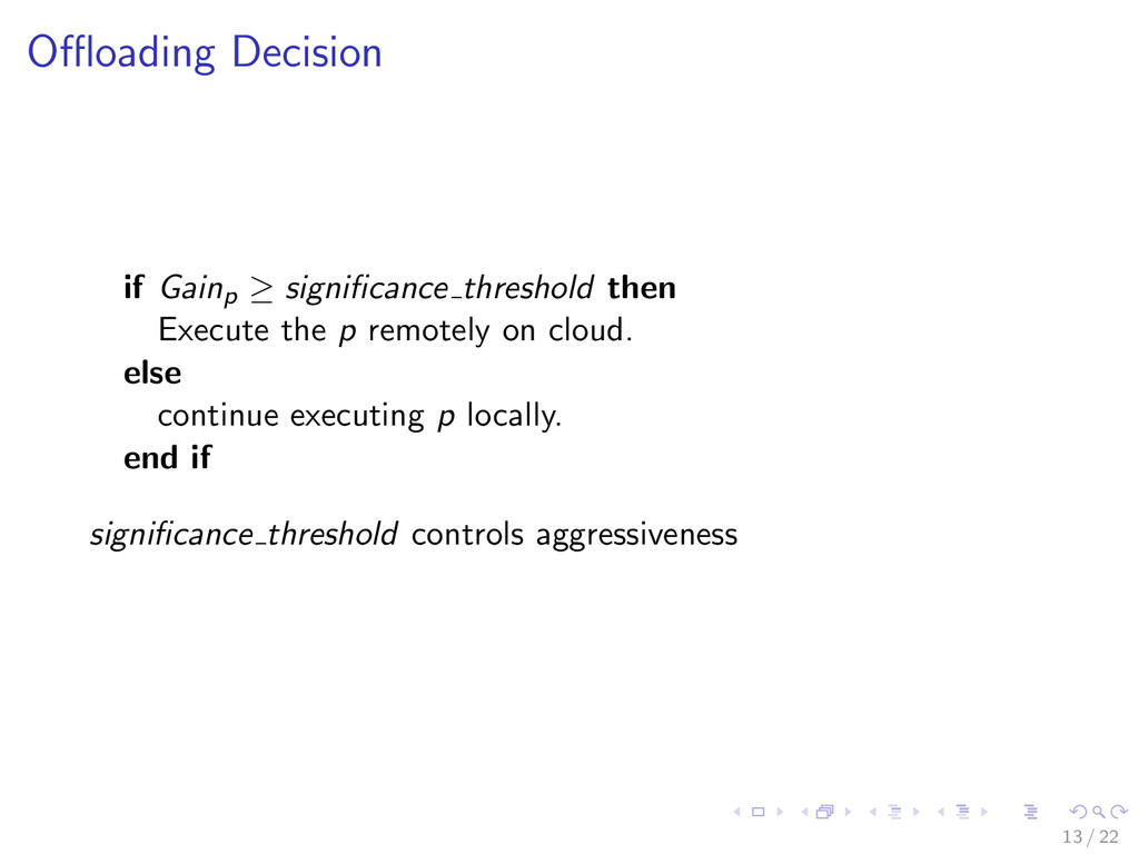 Offloading Decision if Gainp ≥ significance thresh...