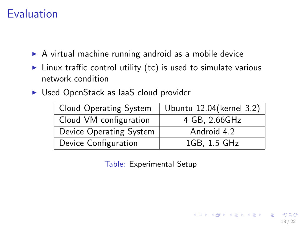 Evaluation A virtual machine running android as...