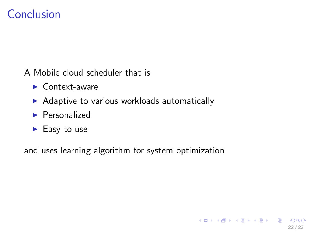 Conclusion A Mobile cloud scheduler that is Con...