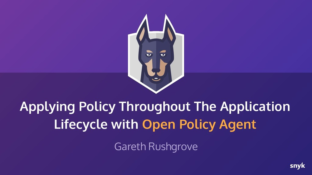 Applying Policy Throughout The Application Life...