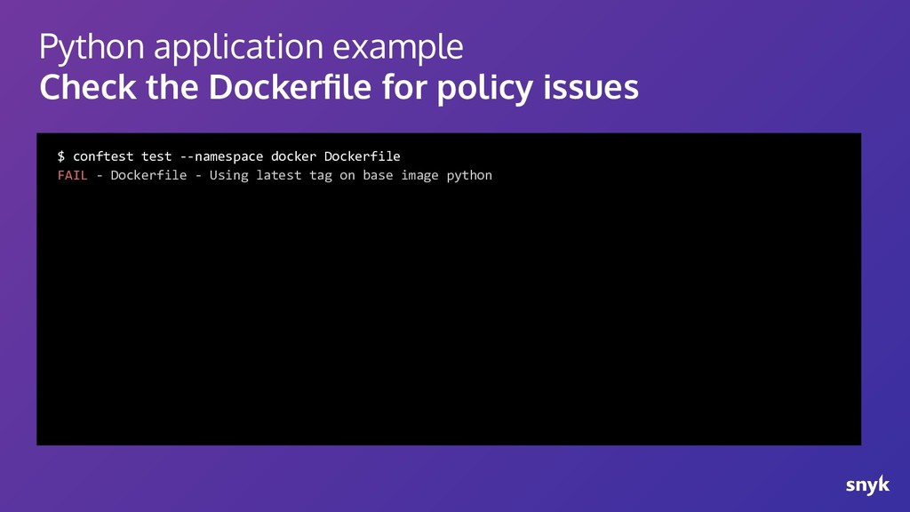 Python application example Check the Dockerfile ...