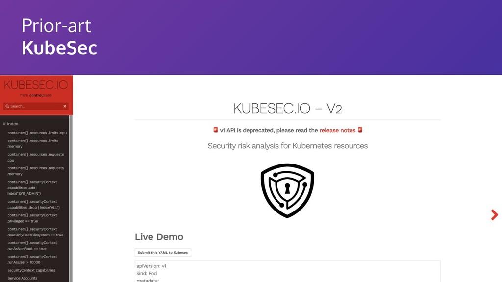 Prior-art KubeSec