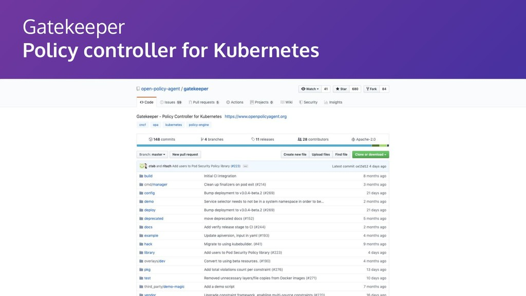 Gatekeeper Policy controller for Kubernetes