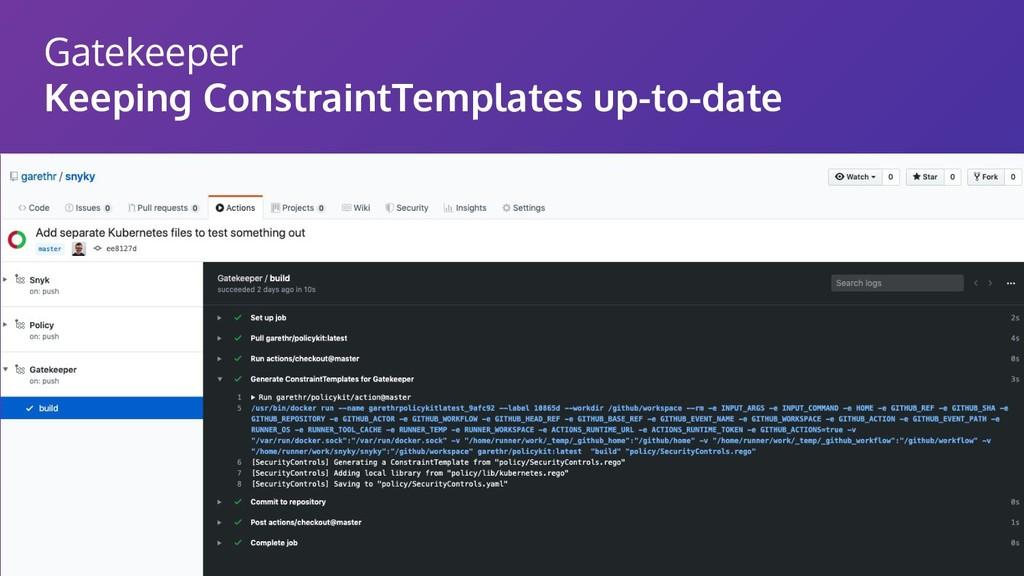 Gatekeeper Keeping ConstraintTemplates up-to-da...