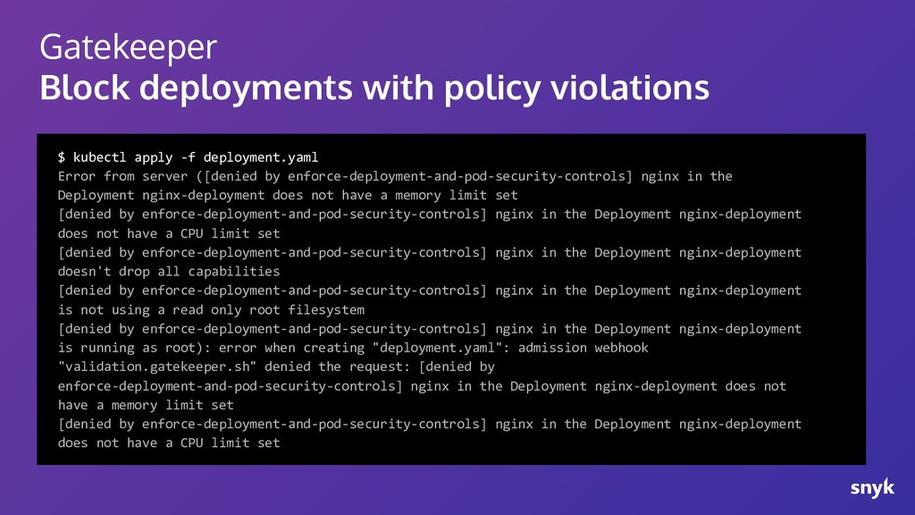 Gatekeeper Block deployments with policy violat...
